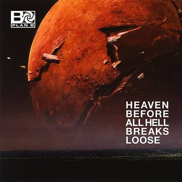 Heaven Before All Hell Breaks Loose [Import]