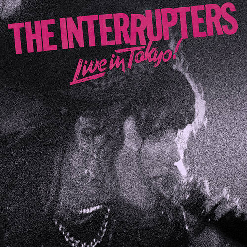 The Interrupters - Live In Tokyo! [Indie Exclusive Limited Edition Pink & Black Pinwheel LP]