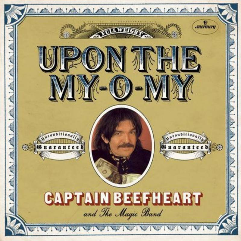 Captain Beefheart & The Magic Band Upon The My O My I Got Love On My Mind