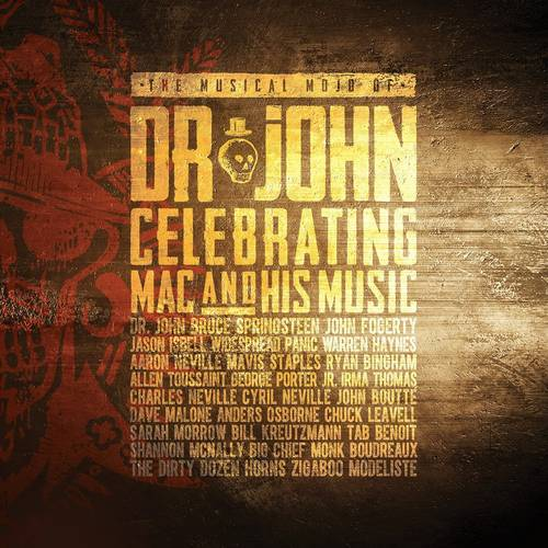 The Musical Mojo Of Dr. John: A Celebration of Mac & His Music [2 CD]