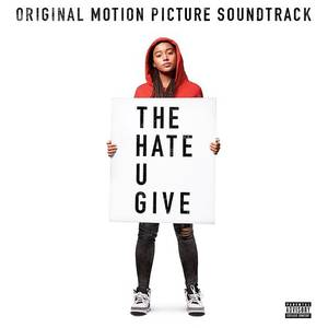 The Hate U Give [Soundtrack]
