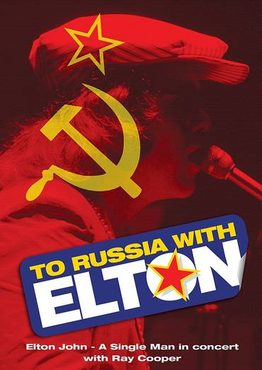 To Russia...With Elton [DVD]