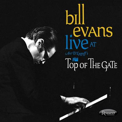 Bill Evans - Live at Art D'Lugoff's Top of The Gate [RSD BF 2019]