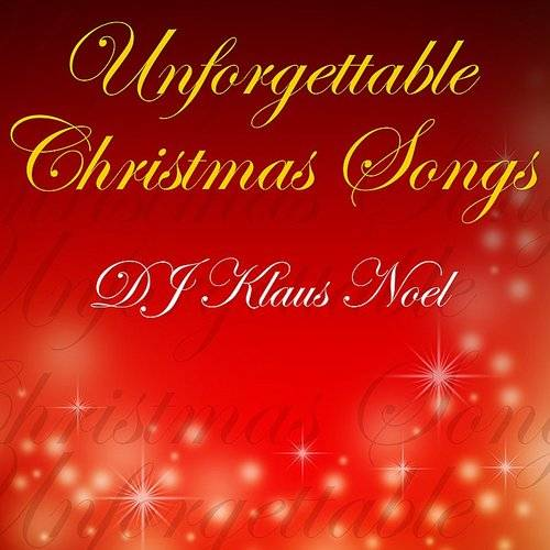 Unforgettable Christmas Songs