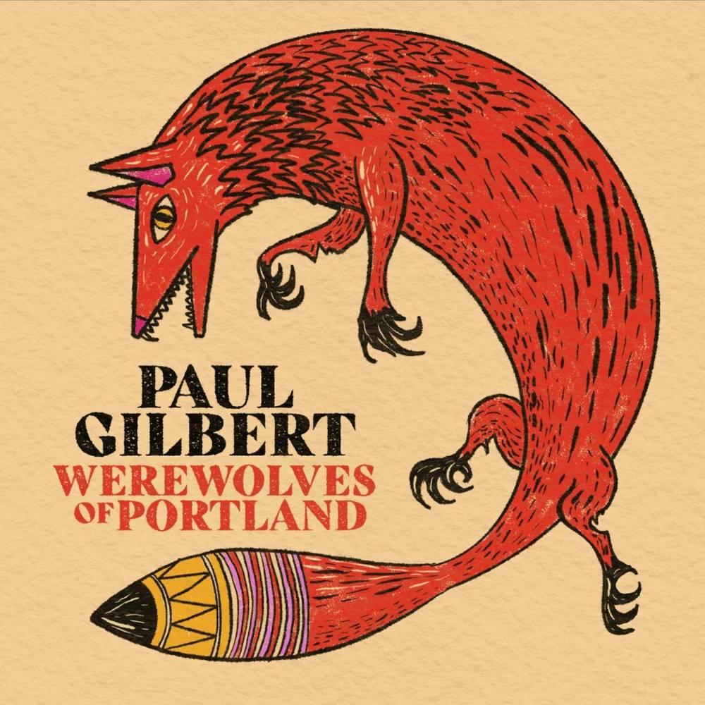 Paul Gilbert - Werewolves Of Portland [Red LP]