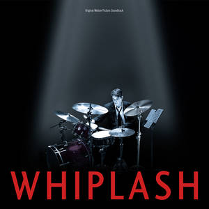 Whiplash: Original Motion Picture Soundtrack