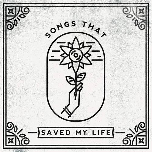 Songs That Saved My Life [LP]
