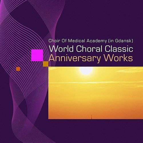 World Choral Classic(Anniversary Works)