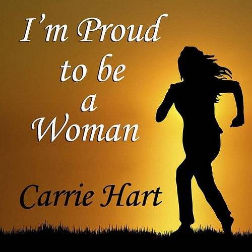 I'm Proud To Be A Woman