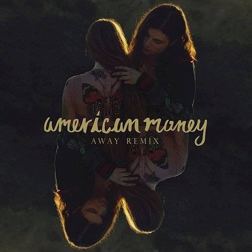 American Money (Away Remix) - Single