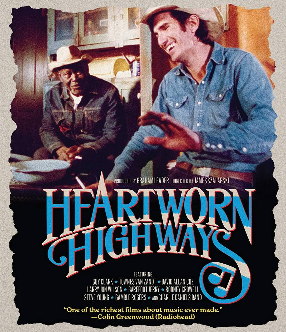 Heartworn Highways [Movie] - Heartworn Highways
