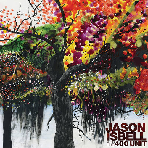 Jason Isbell & The 400 Unit [Indie Exclusive Limited Edition Translucent Green 2LP]