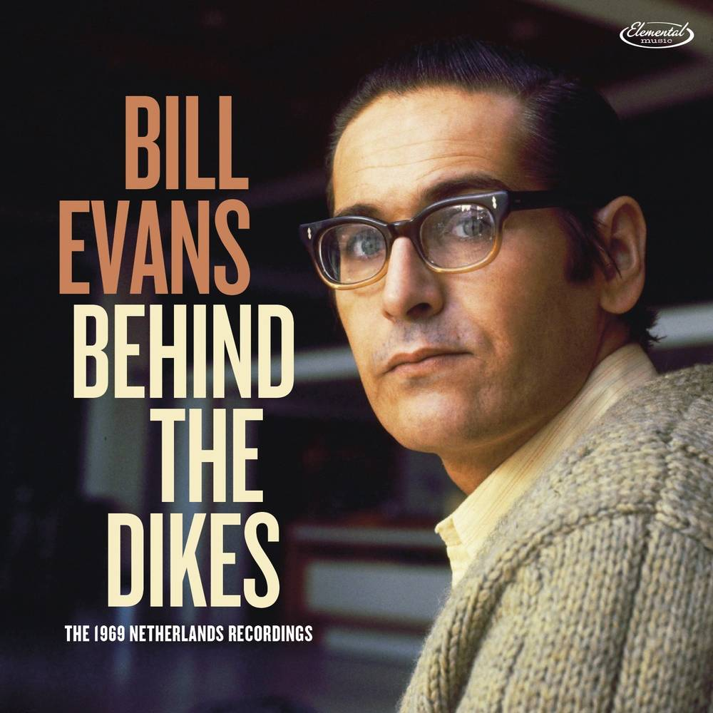 Bill Evans - Behind The Dikes - The 1969 Netherlands Recordings [2 CD]
