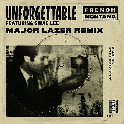 Unforgettable (Major Lazer Remix) - Single