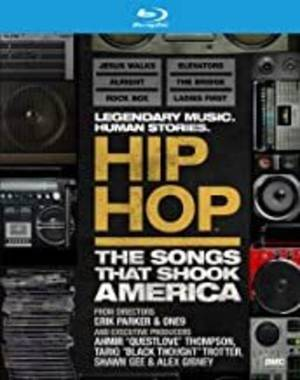 Hip Hop: The Songs That Shook America [Documentary]