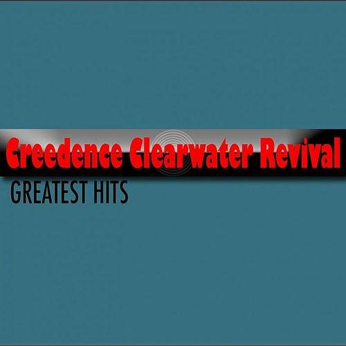 Creedence Clearwater Revival (Greatest Hits)