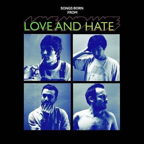 Songs Born From Love And Hate EP