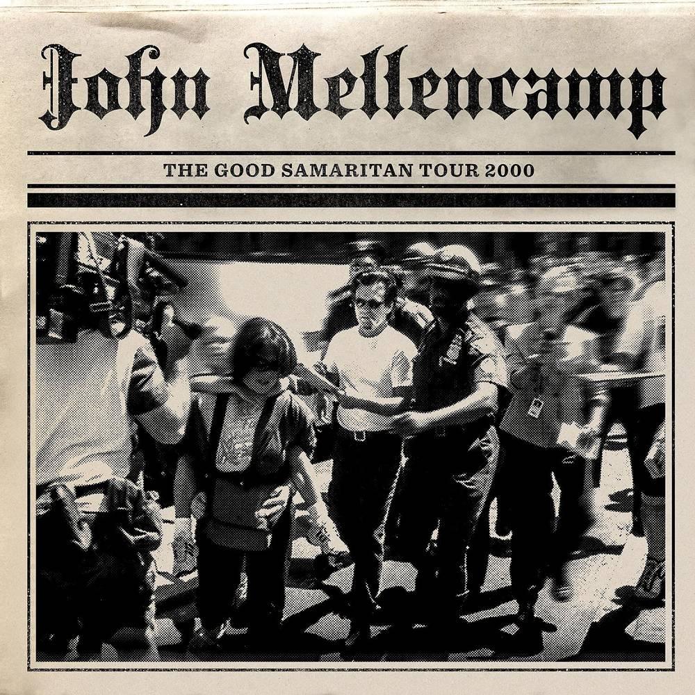 John Mellencamp - The Good Samaritan Tour 2000