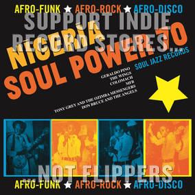 Soul Jazz Records Presents Nigeria Soul Power