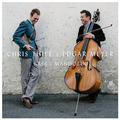 Chris Thile & Edgar Meyer - Bass & Mandolin