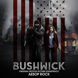 Bushwick (Original Soundtrack)