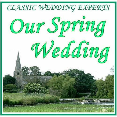 Classic Wedding Experts: Our Spring Wedding