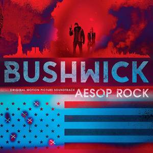Bushwick (Original Soundtrack) [Blue LP]