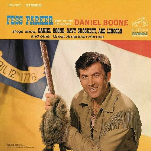 "Fess Parker Star Of The Tv Series, ""Daniel Boone"" Sings About Daniel Boone, Davy Crockett, Abe Lincoln"