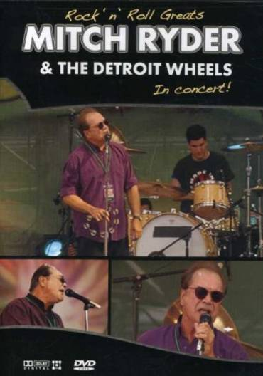 Rock 'n' Roll Greats - Mitch Ryder and the Detroit Wheels [DVD]