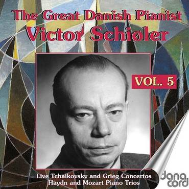 The Great Danish Pianist Victor Schiøler, Vol. 5