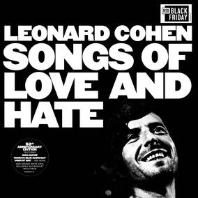 Songs of Love and Hate (50th Anniversary)