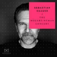 Sebastian Knauer - The Mozart / Nyman Concert