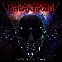 Brendon Small - Galaktikon II: Become the Storm [LP]