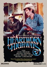 Heartworn Highways [Movie] - Heartworn Highways