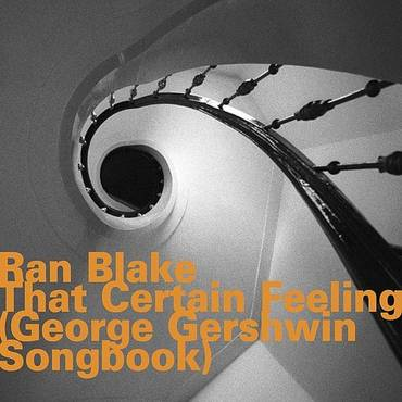 That Certain Feeling-(George Gershwin Songbook) [Import]