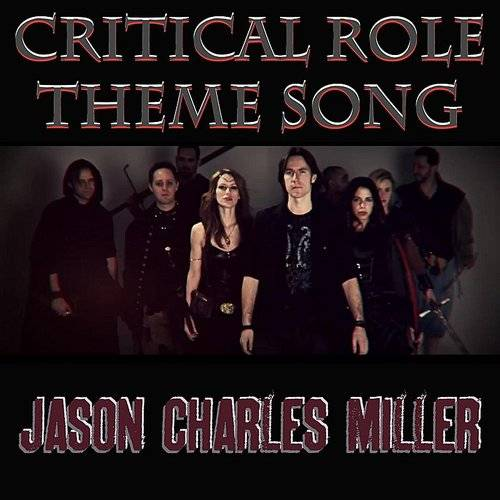 Critical Role Theme Song