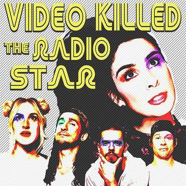 Video Killed The Radio Star - Single
