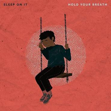 Hold Your Breath - Single