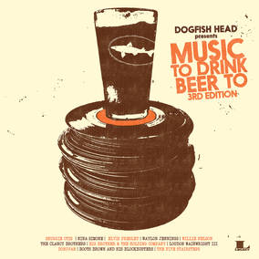Dogfish Head Presents: Music To Drink Beer To 3rd Edition