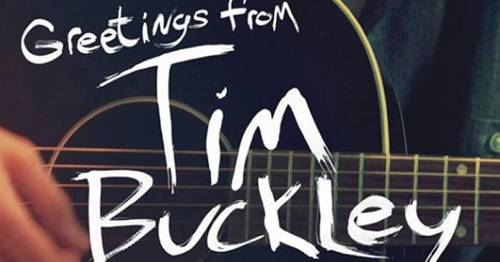 Greetings From Tim Buckley [Movie]
