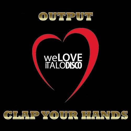 Clap Your Hands (Italo Disco)
