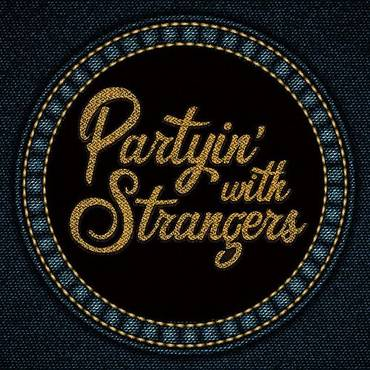 Partyin' With Strangers - Single