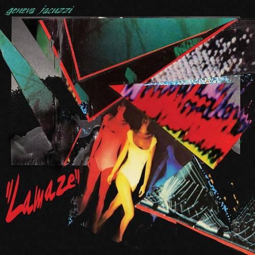 Geneva Jacuzzi - Lamaze [LP]