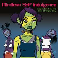 Mindless Self Indulgence - Frankenstein Girls Will Seem Strangely Sexy [Limited Edition 180-Gram Pink LP]
