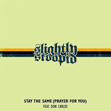 Stay The Same (Prayer For You) - Single