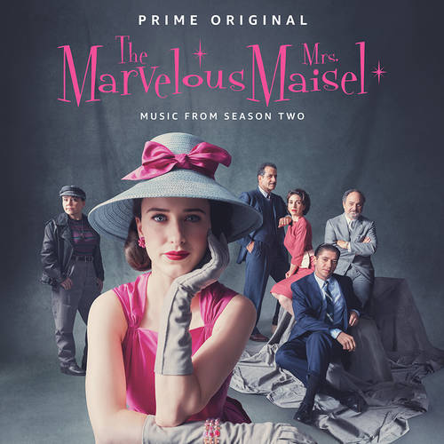 The Marvelous Mrs. Maisel: Season 2 [Music From The Prime Original Series]