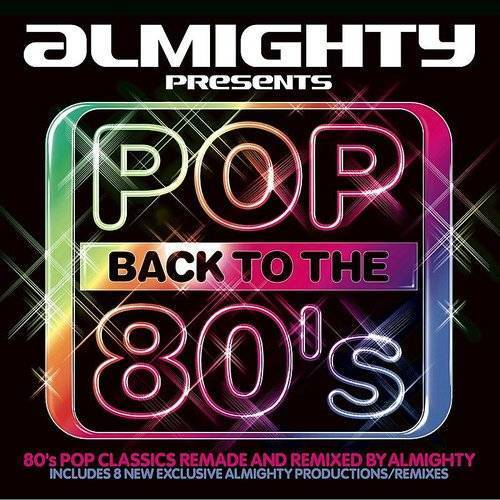 Almighty Presents: Pop Back To The 80's
