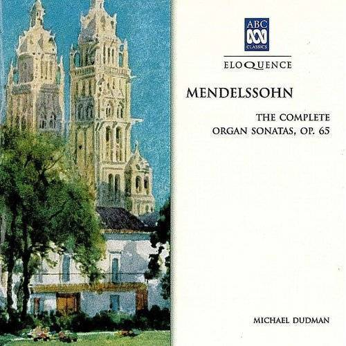Mendelssohn: Complete Organ So
