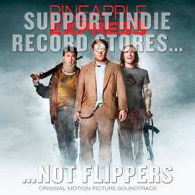Pineapple Express (Original Movie Soundtrack)
