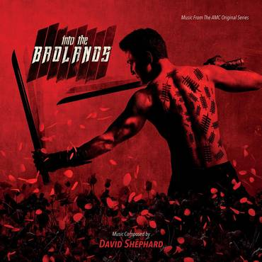 Into The Badlands: Music From The Original AMC Series